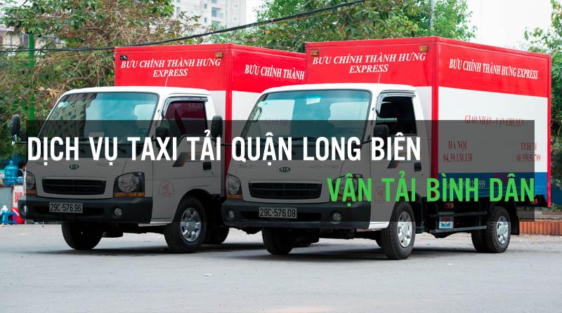 Dịch vụ taxi tải quận Long Biên vận tải Bình Dân