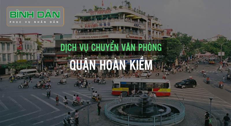 Dịch vụ chuyển văn phòng tại Quận Hoàn Kiếm
