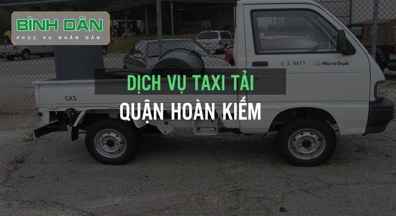 Dịch vụ taxi tải quận Hoàn Kiếm