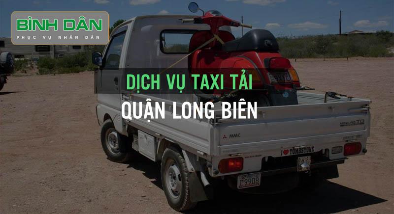 Dịch vụ taxi tải quận Long Biên