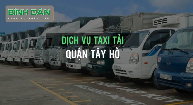 Dịch vụ taxi tải quận Tây Hồ