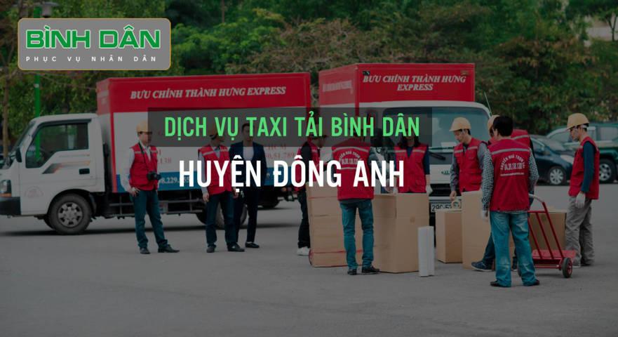 Dịch vụ taxi tải Bình Dân tại huyện Đông Anh