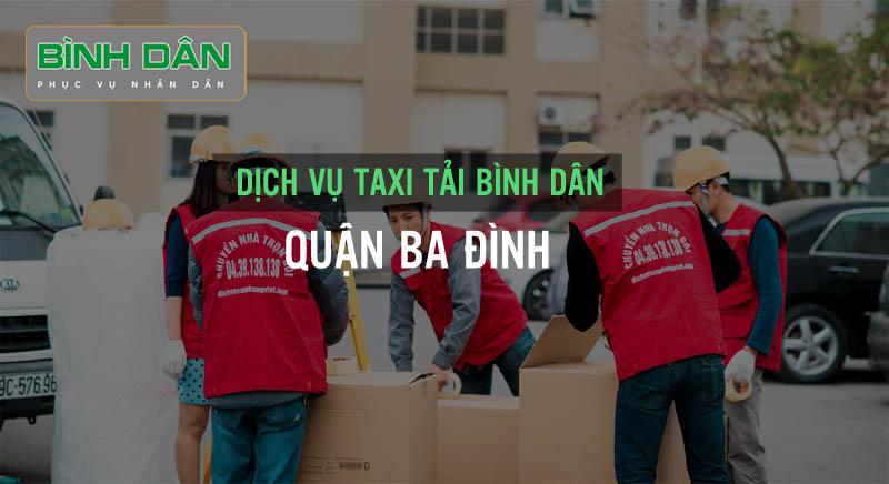 Dịch vụ taxi tải Bình Dân tại quận Ba Đình – Hà Nội