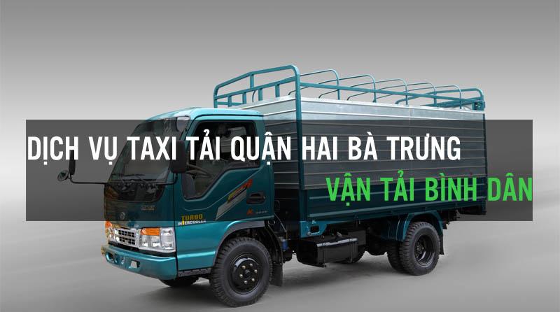 Dịch vụ thuê xe tải bình dân tại quận Hai Bà Trưng Vận Tải Bình Dân