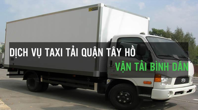 Dịch vụ thuê xe tải bình dân tại quận Tây Hồ Vận Tải Bình Dân