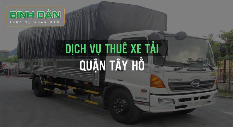 Dịch vụ thuê xe tải bình dân quận Tây Hồ Vận Tải Bình Dân