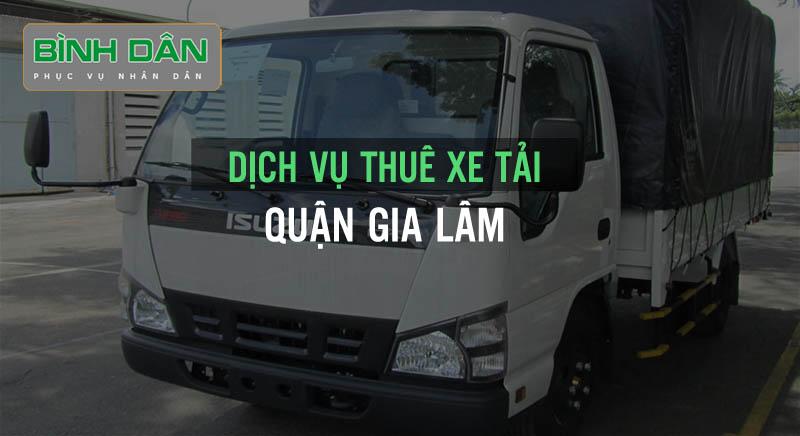 Dịch vụ thuê xe tải quận Gia Lâm