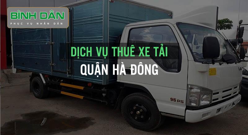 Dịch vụ thuê xe tải Quận Hà Đông