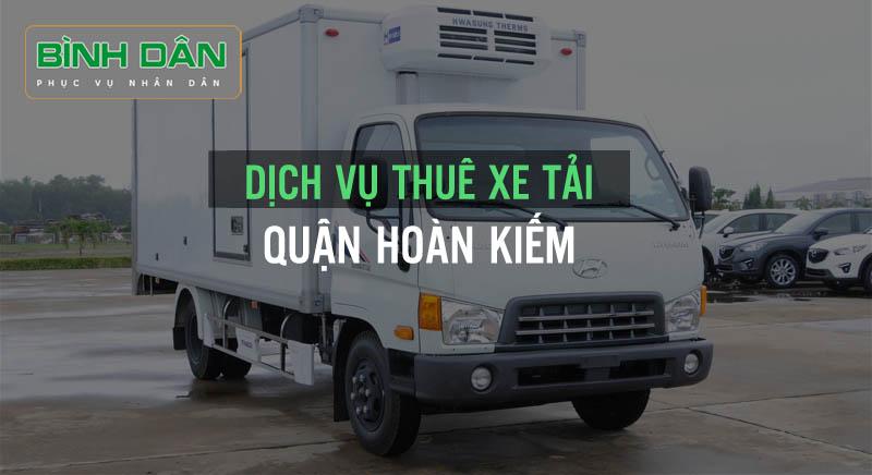 Dịch vụ thuê xe tải tại quận Hoàn Kiếm